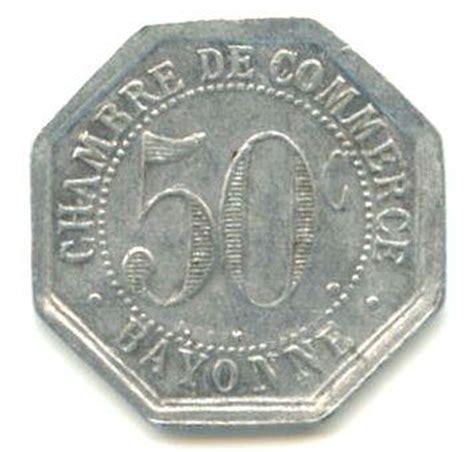 chambre des commerces bayonne 50 centimes chambre de commerce bayonne 64