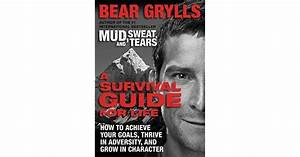 A Survival Guide For Life  How To Achieve Your Goals