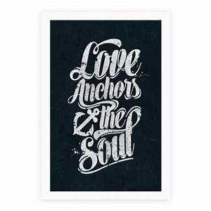 HUMAN - Love Anchors The Soul - Homedecor | Poster