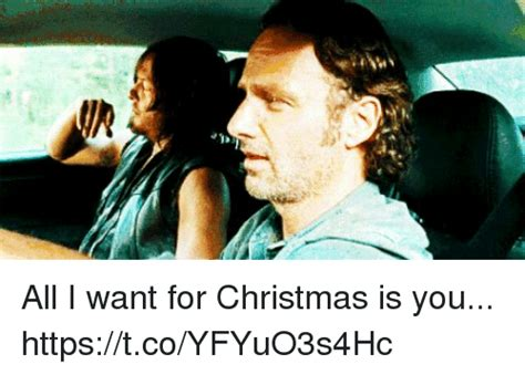 All I Want For Christmas Is You Meme - all i want for christmas is you httpstcoyfyuo3s4hc all i