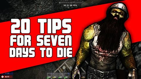 20 Tips For 7 Days To Die  Alpha 16 Guide 7d2d Youtube