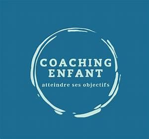 Coaching Enfant   C U0026 39 Est Quoi  Pourquoi  Comment  Pour Qui