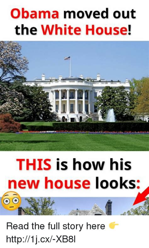 New House Meme - obama moved out the white house this is how his new house looks read the full story here