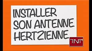 Quelle Antenne Pour La Tnt : comment installer une antenne rateau pour recevoir la tnt tuto youtube ~ Melissatoandfro.com Idées de Décoration