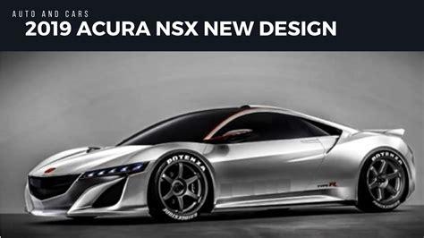 acura nsx  design specs  release date youtube