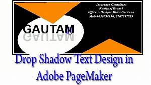 Advance Design Tutorial Drop Shadow Text Effect In Adobe Pagemaker