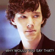 Why Would You Say That Benedict Cumberbatch GIF - Find ...