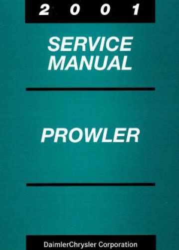 auto manual repair 1997 plymouth prowler parking system plymouth prowler service manual 2001