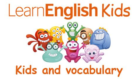 kids  vocabulary teachingenglish british council bbc