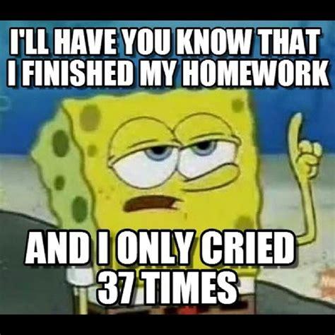 Spongebob Homework Meme - welcome to memespp com