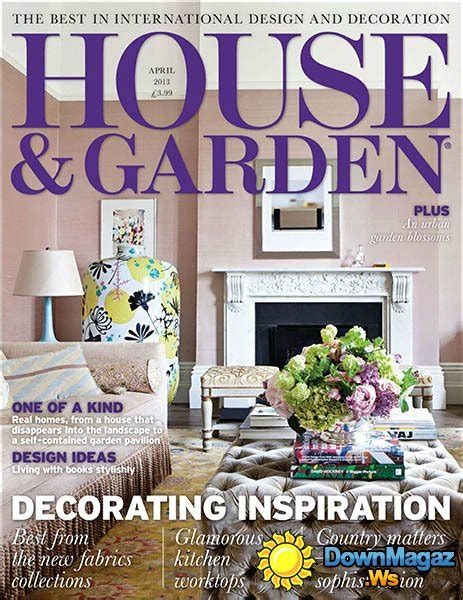 House And Garden Magazine by House Garden April 2013 187 Pdf Magazines