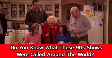 Do You Know What These 90s Shows Were Called Around The