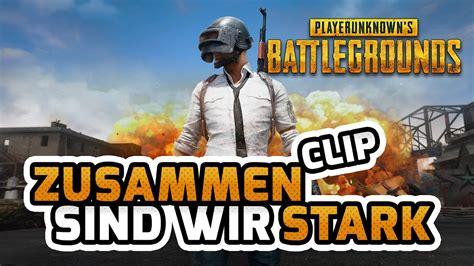 Playerunknown's Battlegrounds  Zusammen Sind Wir Stark