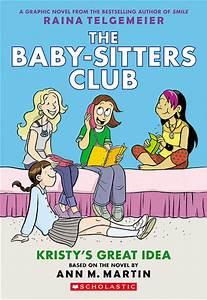 Raina Telgemeier's The Baby-Sitters Club Graphic Novels ...