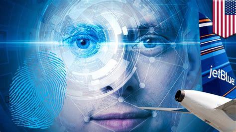 biometric scanning jetblue  delta test facial