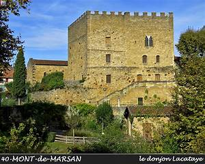Menuiserie Mont De Marsan : landes photos de la commune de mont de marsan ~ Premium-room.com Idées de Décoration