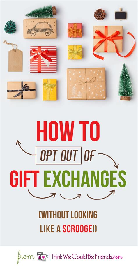 how to get out of gift exchanges and not look like a scrooge - How To Do A Christmas Gift Exchange