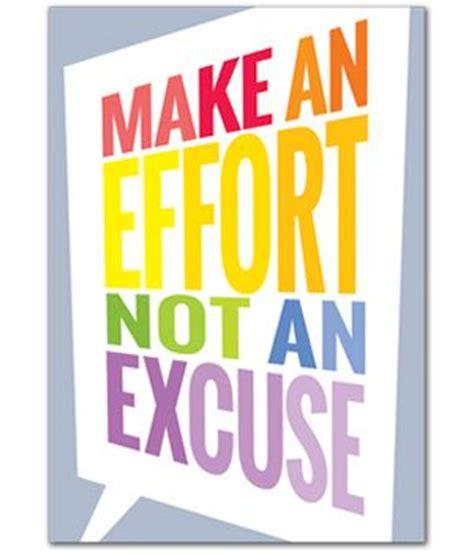 effort   excuse motivate  educate