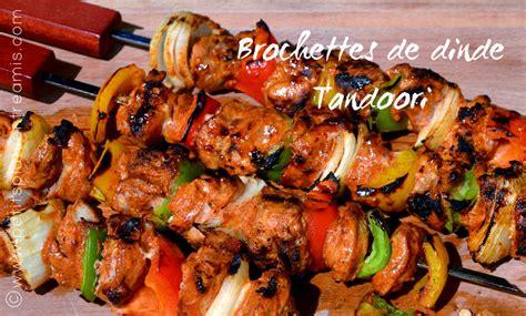 romarin cuisine brochettes de dinde tandoori petits plats entre amis