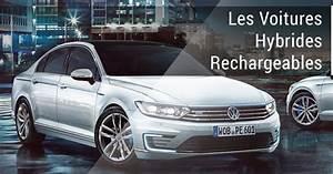 Hybride Auto Rechargeable : les voitures hybrides rechargeables la vraie alternative legipermis ~ Medecine-chirurgie-esthetiques.com Avis de Voitures