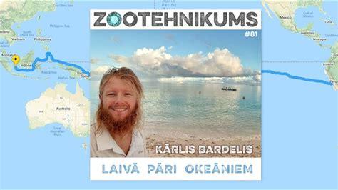 Kārlis Bardelis: laivā pāri okeāniem (video ieskats sarunā ...