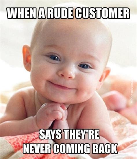 Hilarious Memes Hilarious Memes That Perfectly Describe Working In A