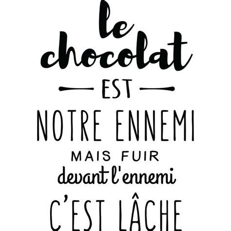 stickers chambre adulte sticker le chocolat est notre ennemi stickers citation