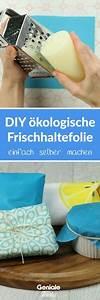 Wachstuch Selber Machen : wiederverwendbares wachstuch als plastikfreie frischhaltefolie diy und nachhaltig diy ~ Frokenaadalensverden.com Haus und Dekorationen