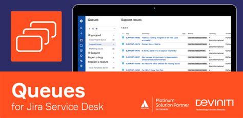 jira service desk download queues for jira service desk version history atlassian
