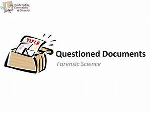 Ppt questioned documents powerpoint presentation id for Questioned document powerpoint presentation