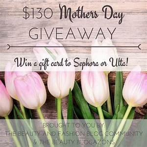 You Deserve This, Mothers: $130 Mother's Day Giveaway ...