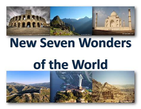 7 wonders of the modern world wonders of the world new 7 wonders of the world