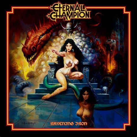 ALBUM REVIEW: Eternal Champion - Ravening Iron | Ghost ...