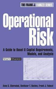 Operational Risk A Guide To Basel Ii Capital Requirements Models And Analysis