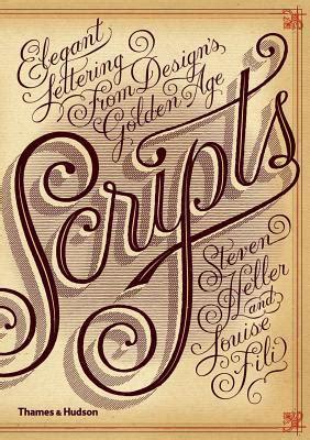 scripts elegant lettering  designs golden age  steven heller