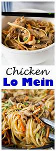 CHICKEN LO MEIN – MAKE YOUR OWN TAKE OUT AT HOME WITH THIS ...