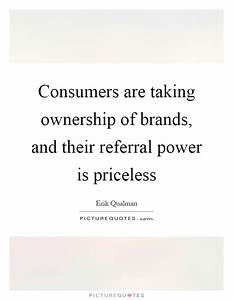 Consumers Quote... Inspirational Referral Quotes