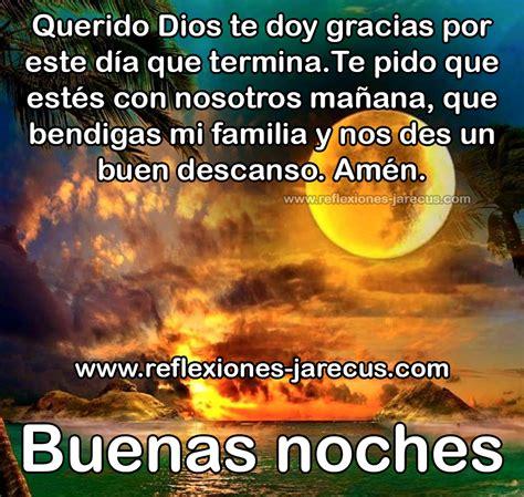 Buenas noches Dios bendice a mi familia Buenas noches