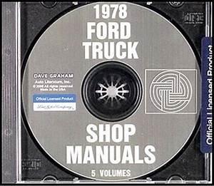 1978 Ford Truck Shop Manual Set On Cd Pickup Bronco Van