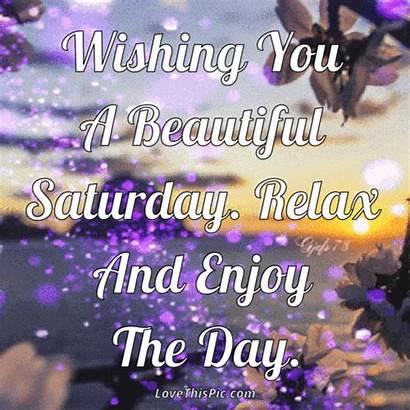 Saturday Enjoy Relax Wishing Happy Morning Gifs