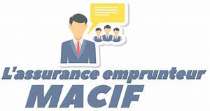 Macif Assurance Maison : l 39 assurance emprunteur de la macif les avis et conseils ~ Maxctalentgroup.com Avis de Voitures
