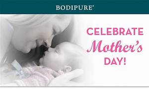 Celebrate Mother's Day 2017 - Bodipure Professional Spa ...