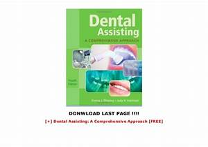 Dental Assisting  A Comprehensive Approach  Free