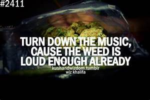Weed Love Quotes. QuotesGram