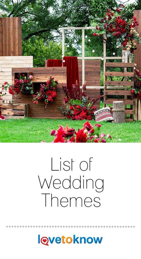 List of Wedding Themes LoveToKnow Wedding themes