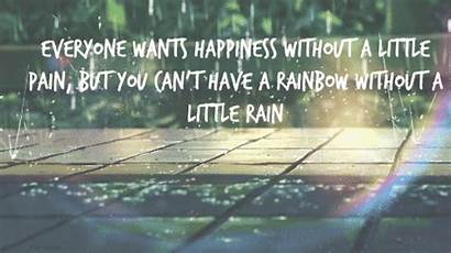 Rain Quotes Rainbow Quote Pain Happiness Wants