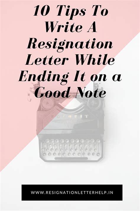 write  resignation letter tips  write