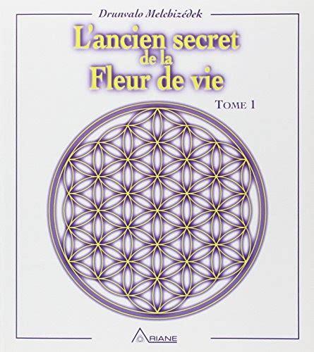 l ancien secret de la fleur de vie tome 1 livre gratuit