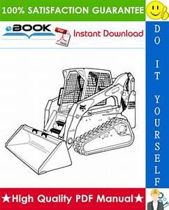 Best  U2606 U2606 Bobcat T320 Compact Track Loader Service Repair
