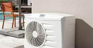 Pompe à Chaleur Pour Jacuzzi : la pompe chaleur pour chauffer votre piscine ~ Premium-room.com Idées de Décoration